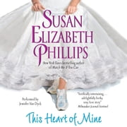 This Heart of Mine audiobook by Susan Elizabeth Phillips