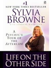 Life on the Other Side ebook by Sylvia Browne,Lindsay Harrison
