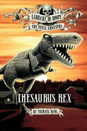 Thesaurus Rex ebook by Michael Dahl