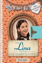 Our Australian Girl: The Lina Stories ebook by Sally Rippin
