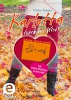 Karlotta durch den Wind ebook by Claire Singer