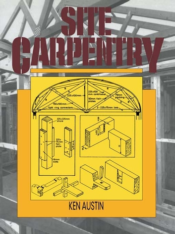 Site Carpentry ebook by C.K. Austin