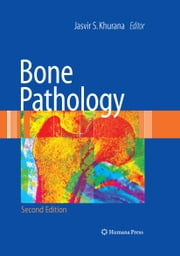Bone Pathology ebook by Jasvir S. Khurana