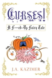 Curses! ebook by J.A. Kazimer