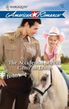 The Accidental Sheriff ebook by Cathy McDavid