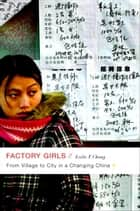 Factory Girls ebook by Leslie T. Chang