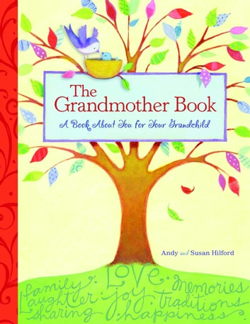 The Grandmother Book - A Book About You for Your Grandchild ebook by Andy Hilford
