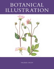 Botanical Illustration ebook by Valerie Oxley