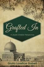 Grafted In ebook by Giulio Lorefice Gabeli