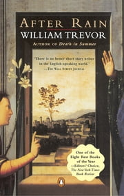 After Rain - Stories ebook by William Trevor
