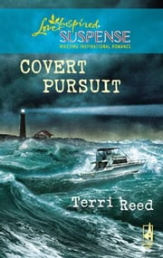 Covert Pursuit ebook by Terri Reed