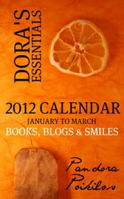 Dora's Essentials: Books, Blogs & Smiles #1 ebook by Pandora Poikilos