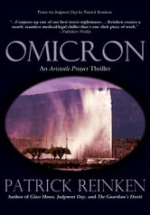 Omicron (An Aristotle Project Thriller) ebook by Patrick Reinken