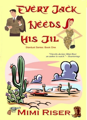 Every Jack Needs His Jil ebook by Mimi Riser