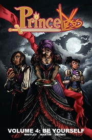 Princeless Be Yourself #TPB ebook by Jeremy Whitley,Emily Martin,Brett Grunig