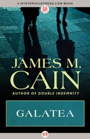 Galatea ebook by James M. Cain