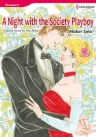 A NIGHT WITH THE SOCIETY PLAYBOY - Harlequin Comics ebook by Ally Blake, MIDORI SETO