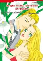BOUGHT: FOR HIS CONVENIENCE OR PLEASURE? (Harlequin Comics) - Harlequin Comics ebook by Maggie Cox, MOTOKO MORI