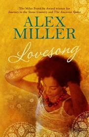 Lovesong ebook by Alex Miller