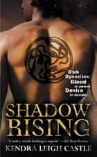 Shadow Rising ebook by Kendra Leigh Castle