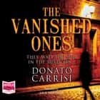 The Vanished Ones audiobook by Donato Carrisi