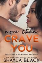More Than Crave You ebook by