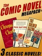 The Comic Novel MEGAPACK® ebook by Jay Franklin, Richard Wormser, John G. Schneider