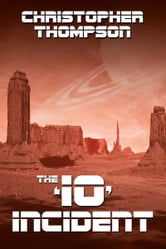 The 'Io' Incident ebook by Christopher Thompson