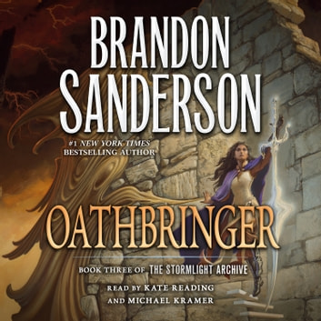 Oathbringer - Book Three of the Stormlight Archive audiobook by Brandon Sanderson