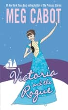 Victoria and the Rogue ebook by