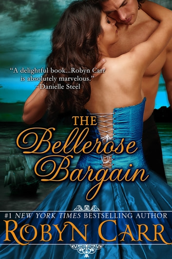 The Bellerose Bargain ebook by Robyn Carr