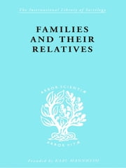Families and their Relatives ebook by Hubert Firth,Forge Firth