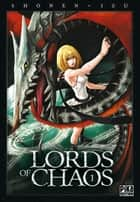 Lords of Chaos T01 ebook by Shonen, Izu