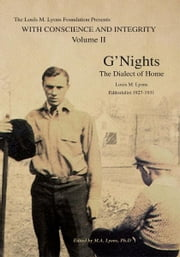 The LML Collection, Volume II - G'Nights:The Dialect of Home ebook by M.A. Lyons, Ph.D.; Franklyn Grace Lyo