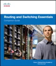 Routing and Switching Essentials Companion Guide ebook by Cisco Networking Academy