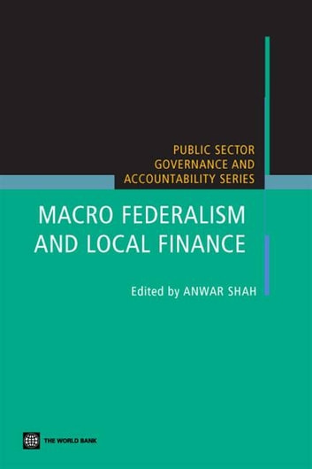 Macro Federalism And Local Finance ebook by Shah Anwar