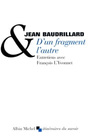 D'un fragment l'autre ebook by Jean Baudrillard
