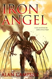 Iron Angel ebook by Alan Campbell