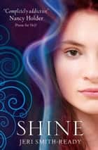 Shine ebook by Jeri Smith-Ready