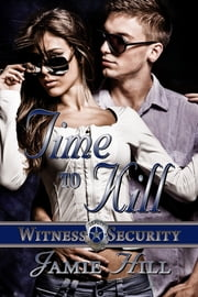 Time to Kill ebook by Jamie Hill