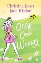 Only One Woman ebook by Christina Jones, Jane Risdon