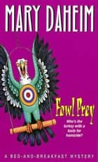 Fowl Prey ebook by Mary Daheim