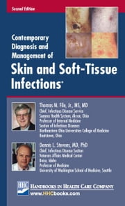 Contemporary Diagnosis and Management of Skin and Soft-Tissue Infections® ebook by File, Thomas M., Jr.