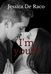 I'm yours ebook by Jessica de Raco