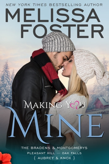 Making You Mine ebook by Melissa Foster