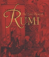 The Love Poems of Rumi ebook by Inc., The Book Laboratory