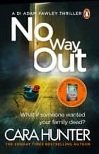 No Way Out - The most gripping book of the year from the Richard and Judy Bestselling author ebook by