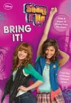 Shake It Up!: Bring It! ebook by Disney Book Group
