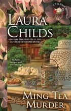 Ming Tea Murder ebook by Laura Childs