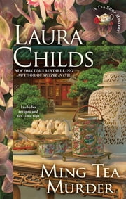 Ming Tea Murder - Tea Shop Mysteries ebook by Laura Childs